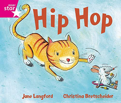 9780433027577: Rigby Star Guided Phonic Opportunity Readers Pink: Hip Hop!: Phonic Opportunity Pink Level (Star Phonics Opportunity Readers)