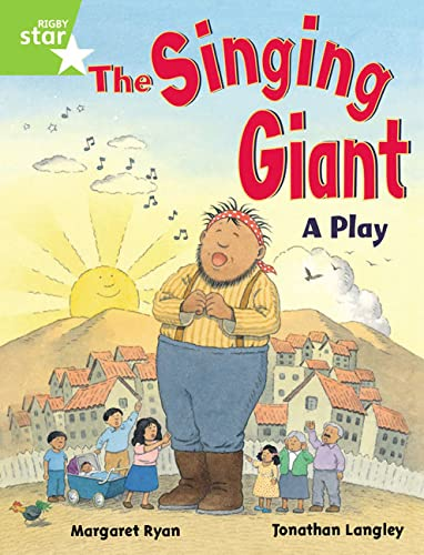 9780433027911: Rigby Star Guided 1 Green Level: The Singing Giant, Play, Pupil Book (single)