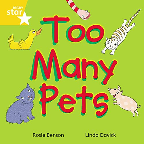 9780433029861: Too Many Pets: Yellow Level, Book 5 (with Parent Notes) (Rigby Rocket)