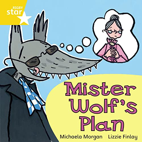 9780433029939: Mister Wolf's Plan: Yellow Level, Book 11 (with Parent Notes) (Rigby Rocket)