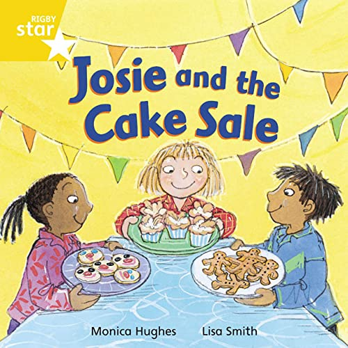 9780433029960: Rigby Star Independent Yellow Reader 12: Josie and the Cake Sale