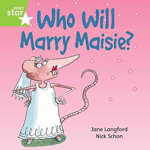 9780433030317: Who Will Marry Maisie?: Green Level, Book 8 (with Parent Notes) (Rigby Rocket)