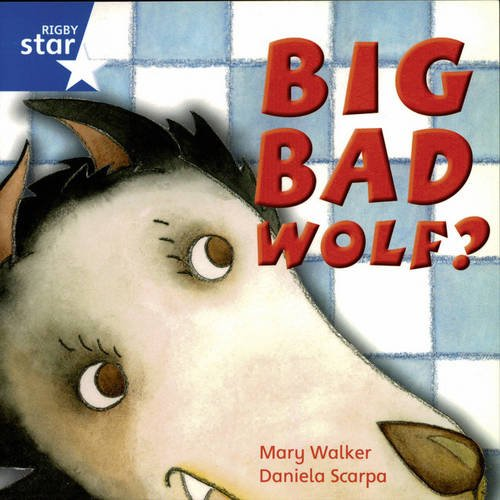 9780433031864: Rigby Star Independent Yr1/P2 Blue Level: Big Bad Wolf (3 Pack)