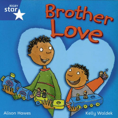 9780433031895: Rigby Star Independent Year 1/P2 Blue Level: Brother Love