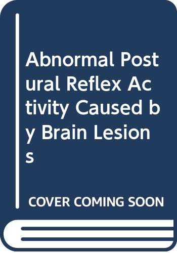 9780433033004: Abnormal Postural Reflex Activity Caused by Brain Lesions