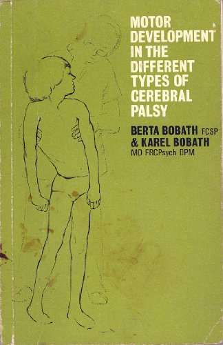 9780433033332: Motor Development in the Different Types of Cerebral Palsy (Clinics in Development Medicine)