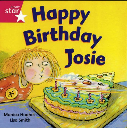 9780433033387: Rigby Rocket: Reception Pink Book 3 - Happy Birthday Josie - Group Pack (Rigby Rocket)