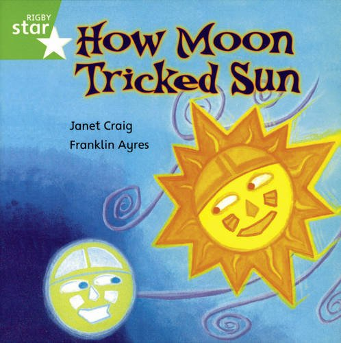 9780433033974: Rigby Rocket: Year 1 Green Book 6 - How Moon Tricked Sun - Group Pack (Rigby Rocket)