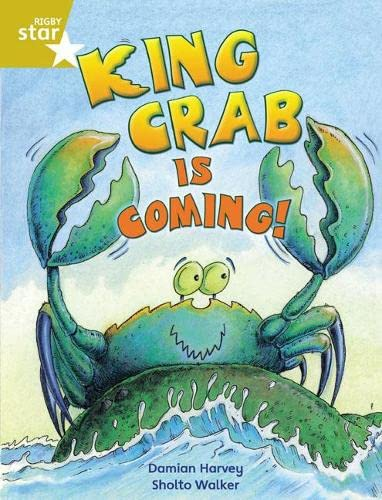 9780433034643: King Crab Is Coming: Gold Level, Book 8 (with Parent Notes) (Rigby Rocket)