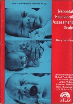 9780433040309: Neonatal Behavioral Assessment Scale (Clinics in Developmental Medicine No. 50)