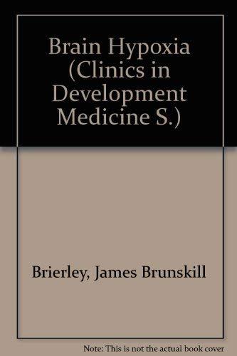 9780433041009: Brain Hypoxia (Clinics in Development Medicine)