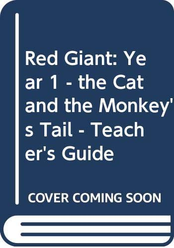 9780433043348: Red Giant: Year 1 - the Cat and the Monkey's Tail - Teacher's Guide