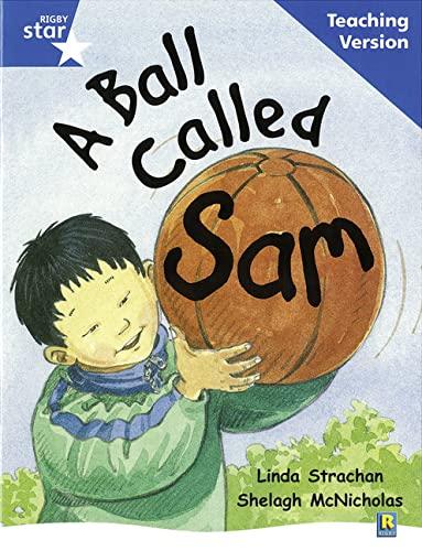 9780433049494: A Ball Called Sam (Rigby Star)