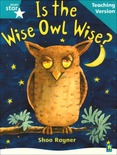 9780433049920: Rigby Star Guided Reading Turquoise Level: Is the wise owl wise? Teaching Version