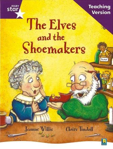 9780433049982: Rigby Star Guided Reading Purple Level: The Elves and the Shoemaker Teaching Version