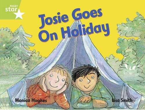 Rigby Star Guided 1/P2 Green Level: Josie Goes on Holiday (6 Pack) Framework Edition (0433051914) by Hughes, Monica