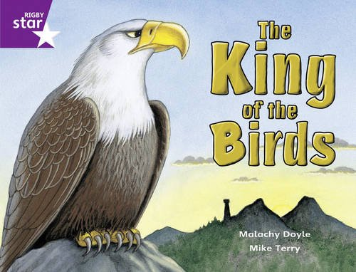 9780433052111: Rigby Star Guided Purple Level: The King of the Birds: Year 2, Part 3
