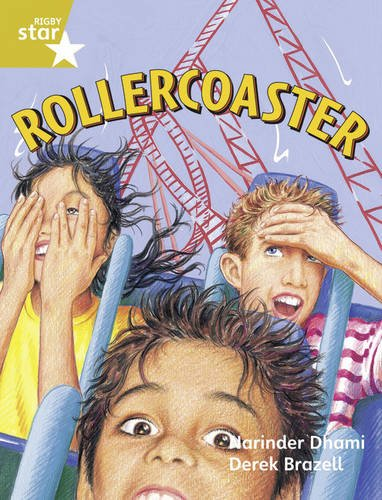 Rigby Star Guided Year 2/P3 Gold Level: Rollercoaster (6 Pack) Framework Edition (Paperback): ...
