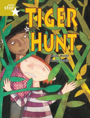 Rigby Star Guided Year 2/P3 Gold Level: Tiger Hunt (6 Pack) Framework Edition (Paperback): ...