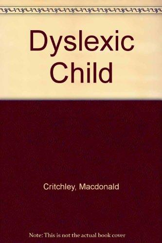 9780433067016: Dyslexic Child