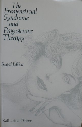 9780433070924: The Premenstrual Syndrome and Progesterone Therapy