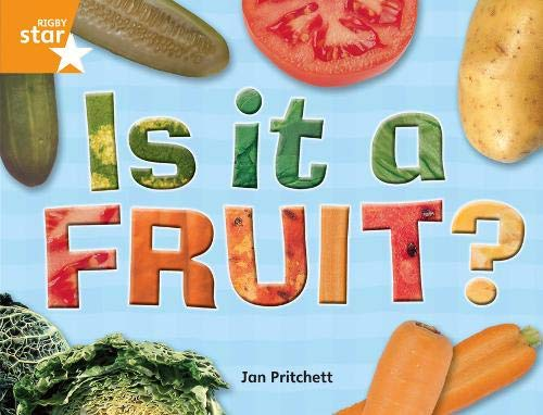 9780433074588: Rigby Star Guided Year 2: Orange Level: Is it a Fruit? Gui Reading Pack Framework Edition: Guided Reading Pack (STARQUEST)