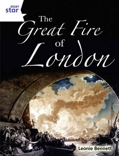9780433074861: Rigby Star Guided Year 2: White Level: The Great Fire of London (6 Pk) Framework Edition (STARQUEST)