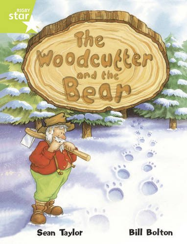 9780433084402: Rigby Star Guided Lime Level: The Woodcutter and the Bear (6 Pack) Framework Edition