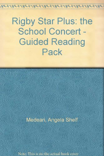 9780433084457: Rigby Star Guided: Lime Level: The School Concert 6pk