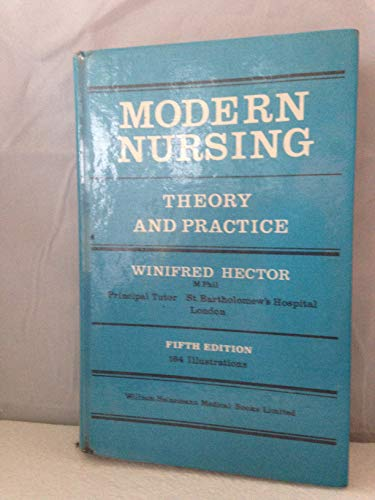 Modern Nursing: Theory and Practice: Hector, Winifred