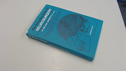 An Introduction to Neurosurgery: W. Bryan Jennett