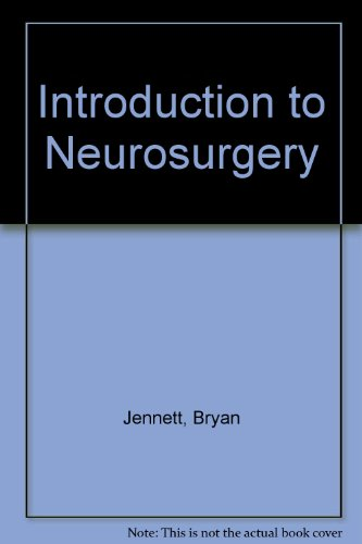 Introduction to Neurosurgery: Jennett, Bryan
