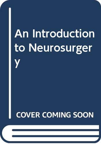 An Introduction to Neurosurgery: Bryan Jennett