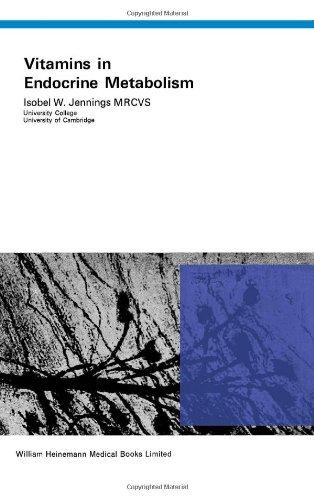 Vitamins in Endocrine Metabolism: Jennings, Isobel Winifred