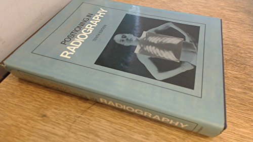 9780433188322: Positioning in Radiography: v. 1