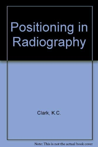 9780433188384: Positioning in Radiography