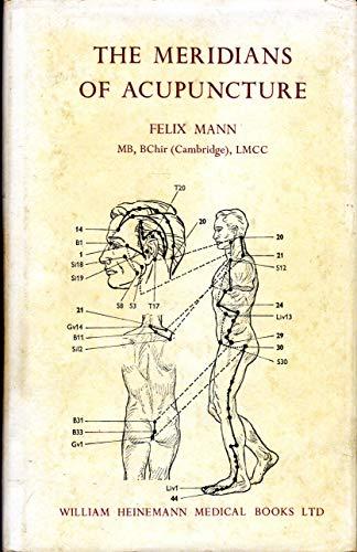 Meridians of Acupuncture: Mann, Felix