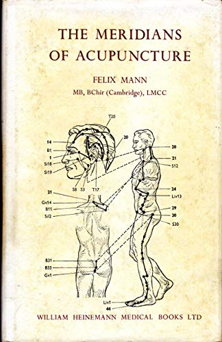 9780433203032: The Meridians of Acupuncture