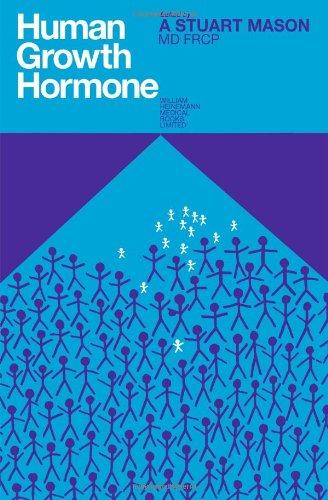 Human growth hormone;: A. Stuart Mason