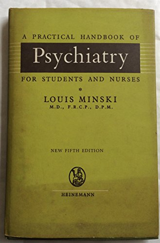 9780433220510: Practical Handbook of Psychiatry for Students and Nurses
