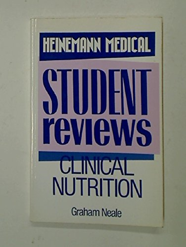 Clinical Nutrition.: Neale, Graham