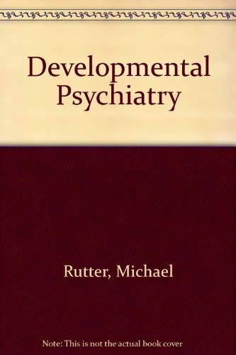 9780433289890: Scientific foundations of developmental psychiatry