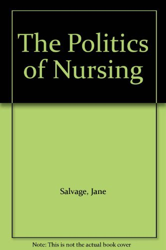9780433290100: The Politics of Nursing