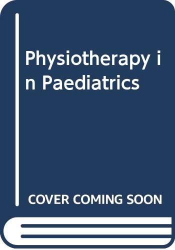 9780433301318: Physiotherapy in Paediatrics