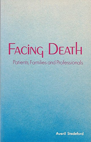 9780433315506: Facing Death: Patients, Families and Professionals