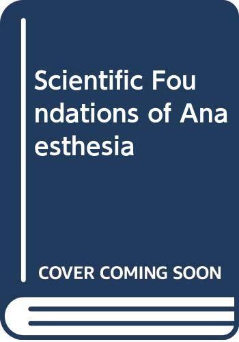 9780433318606: Scientific Foundations of Anaesthesia