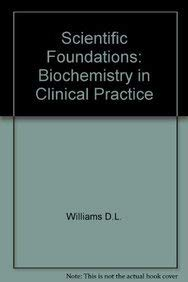 9780433363866: Scientific Foundations of Clinical Biochemistry: Biochemistry in Clinical Practice v. 2