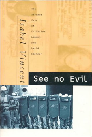 See No Evil: The Strange Case of Christine Lamont and David Spencer