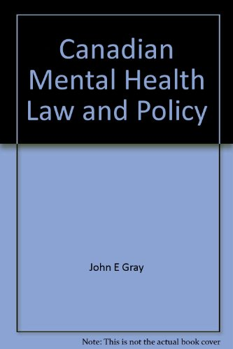 Canadian Mental Health Law and Policy: Gray