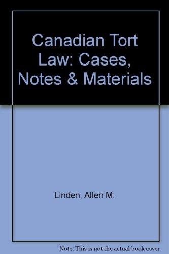 Canadian Tort Law : Cases, Notes and: Bruce Feldthusen; Allen